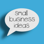 10 Small Business Ideas For 2021